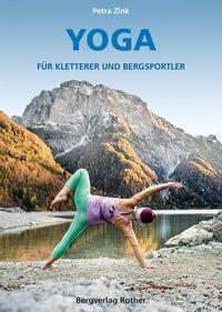 Yoga für Kletterer und Bergsportler, Petra Zink