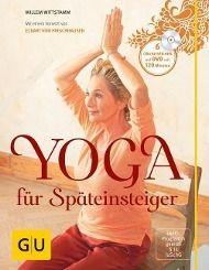 Yoga für Späteinsteiger, m. DVD, Willem Wittstamm
