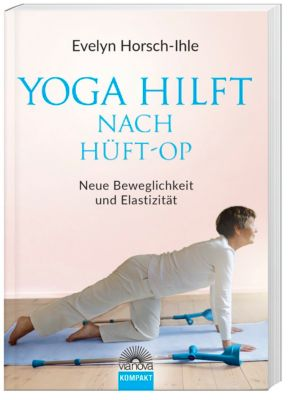 Yoga hilft nach Hüft-OP, Evelyn Horsch-Ihle