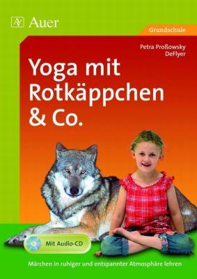 Yoga mit Rotkäppchen & Co., m. Audio-CD, Petra Proßowsky, DeFlyer