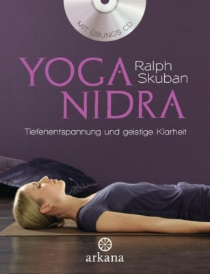 Yoga Nidra, m. Audio-CD Buch von Ralph Skuban portofrei bestellen