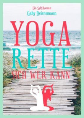 Yoga rette sich wer kann (Sommer-Edition), Gaby Beiersmann