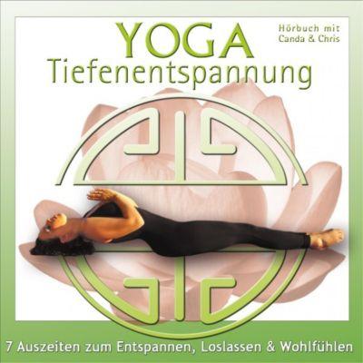Yoga Tiefenentspannung - 7 Auszeiten zum Entspannen, Loslassen & Wohlfühlen