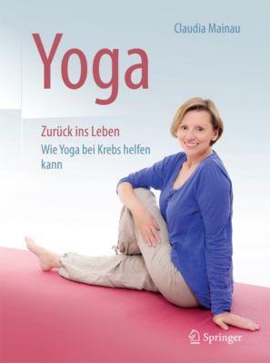 Yoga Zurück ins Leben, Claudia Mainau