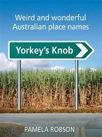 Yorkey's Knob, Pamela Robson