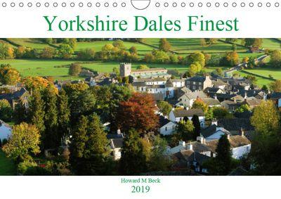 Yorkshire Dales Finest (Wall Calendar 2019 DIN A4 Landscape), Howard Beck