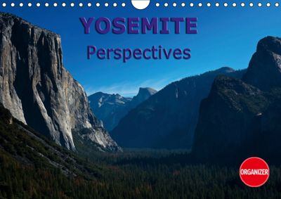 Yosemite perspectives (Wall Calendar 2019 DIN A4 Landscape), Andreas Schoen
