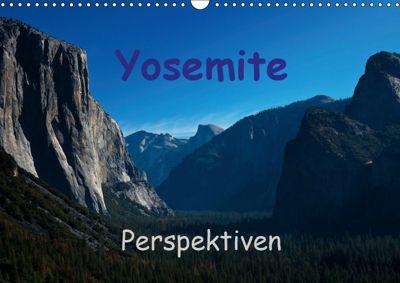 Yosemite Perspektiven (Wandkalender 2019 DIN A3 quer), Andreas Schön