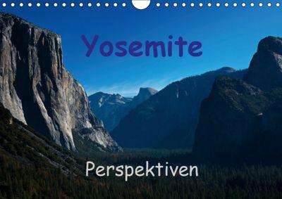 Yosemite Perspektiven (Wandkalender 2019 DIN A4 quer), Andreas Schön