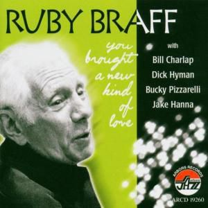 You Brought A New Kind Of Love, Ruby Trio and Quintet Braff