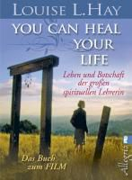 You Can Heal Your Life, Louise L. Hay