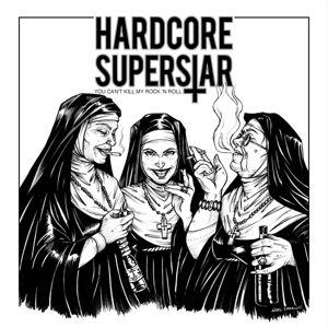 You Can'T Kill My Rock 'N Roll (Gelbes Vinyl), Hardcore Superstar
