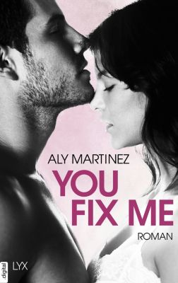 You Fix Me, Aly Martinez