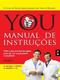 You--Manual de Instruções, Mehmet C.;Roizen, Michael Oz