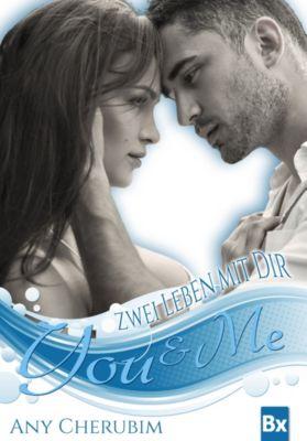You & Me Band 1: Zwei Leben mit dir, Any Cherubim
