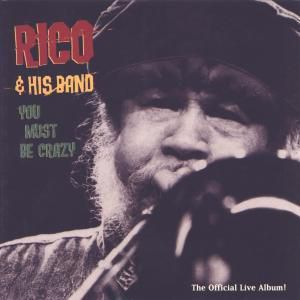 You Must Be Crazy, Rico & His Band