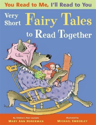 You Read to Me, I'll Read to You. Very Short Fairy Tales to Read Together, Mary Ann Hoberman