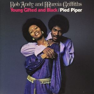 Young Gifted And Black/Pied Piper, Bob Andy, Marcia Griffiths