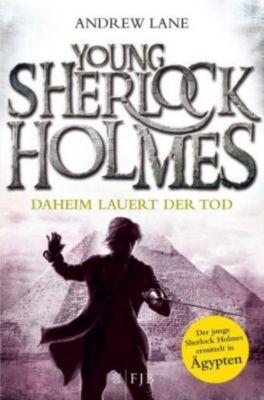 Young Sherlock Holmes - Daheim lauert der Tod, Andrew Lane