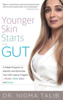 Younger Skin Starts in the Gut, Nigma Talib