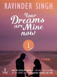 Your Dreams Are Mine Now, Part 1, Ravinder Singh