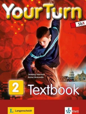 Your Turn: Bd.2 6. Schulstufe, Textbook, Ana Acevedo Palley, Jeremy Harmer