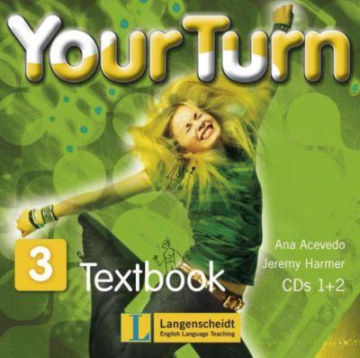 Your Turn: Bd.3 7. Schulstufe, 2 Audio-CDs, Ana Acevedo Palley, Jeremy Harmer