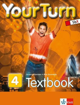Your Turn: Bd.4 8. Schulstufe, Textbook, Jeremy Harmer, Ana Acevedo Palley