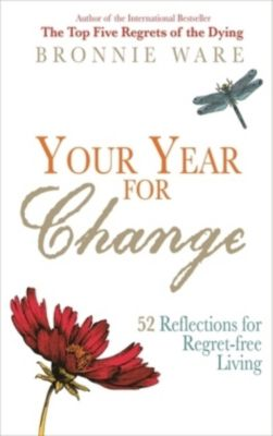Your Year for Change, Bronnie Ware