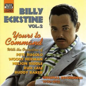 Yours To Command, Billy Eckstine