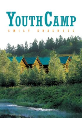 Youth Camp, Emily Kraenzel