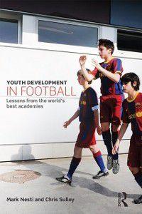 Youth Development in Football, Mark Nesti, Chris Sulley