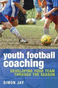 Youth Football Coaching, Simon Jay
