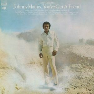 You'Ve Got A Friend, Johnny Mathis