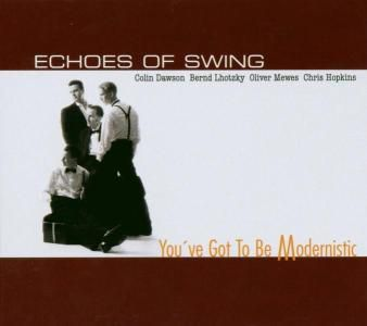 Youve Got To Be Modernistic, Echoes Of Swing