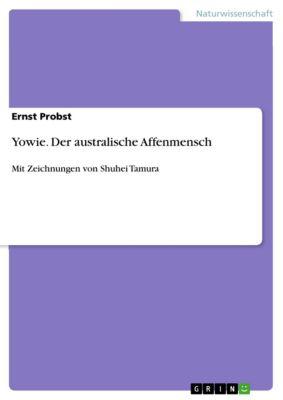 Yowie. Der australische Affenmensch, Ernst Probst