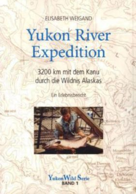 Yukon River Expedition, Elisabeth Weigand