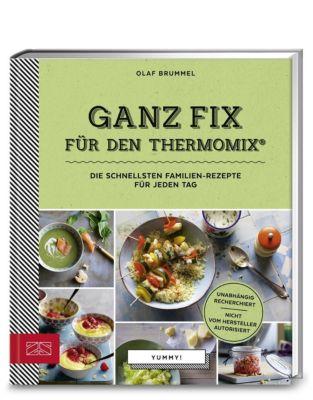 Yummy! Ganz fix für den Thermomix® - Olaf Brummel pdf epub