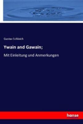 Ywain and Gawain; - Gustav Schleich |