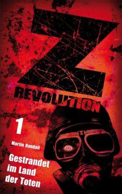 Z Revolution - Gestrandet im Land der Toten, Martin Randall
