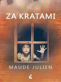 Za kratami, Maude Julien