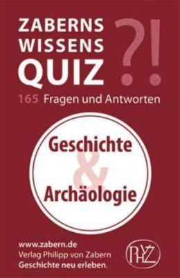 Zaberns Wissensquiz: Geschichte & Archäologie