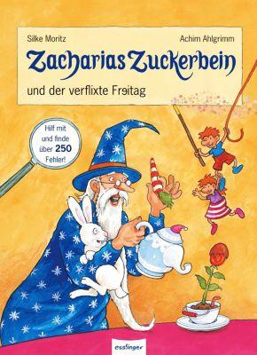 Zacharias Zuckerbein und der verflixte Freitag, Silke Moritz, Achim Ahlgrimm