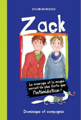 Zack: Zack, Sylvie Marcoux