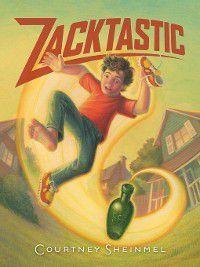 Zacktastic: Zacktastic, Courtney Sheinmel
