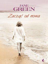 Zacząć od nowa, Jane Green