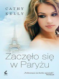 Zaczęło się w Paryżu, Cathy Kelly