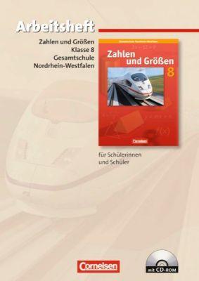 Zahlen und Größen, Gesamtschule Nordrhein-Westfalen, Neubearbeitung 2005: 8. Schuljahr, Arbeitsheft m. CD-ROM