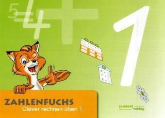 Zahlenfuchs: 1. Schuljahr, Übungsheft, Thomas Auras, Jan Debbrecht, Peter Wachendorf