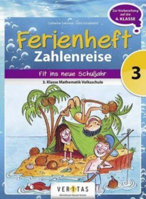 Zahlenreise Ferienheft: 3. Klasse VS - Ferienheft, Catherine Salomon, Jutta Schabhüttl